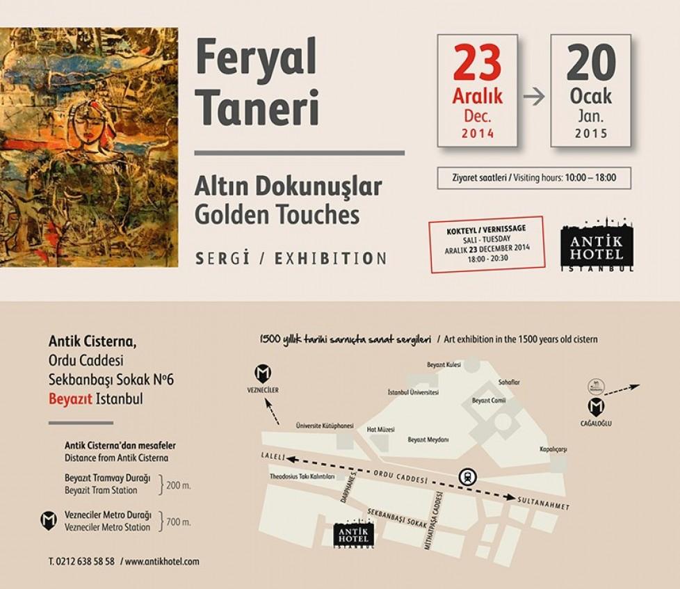 Feryal Taneri Resim Sergisi / Altın Dokunuşlar